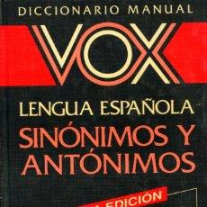 Diccionarios de segunda mano: DICCIONARIO VOX DE SINÓNIMOS Y ANTÓNIMOS.. Lote 262454460