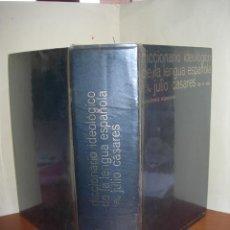 Diccionarios de segunda mano: DICCIONARIO IDEOLÓGICO DE LA LENGUA ESPAÑOLA / JULIO CASARES DE LA REAL ACADEMIA ESPAÑOLA. Lote 262813495