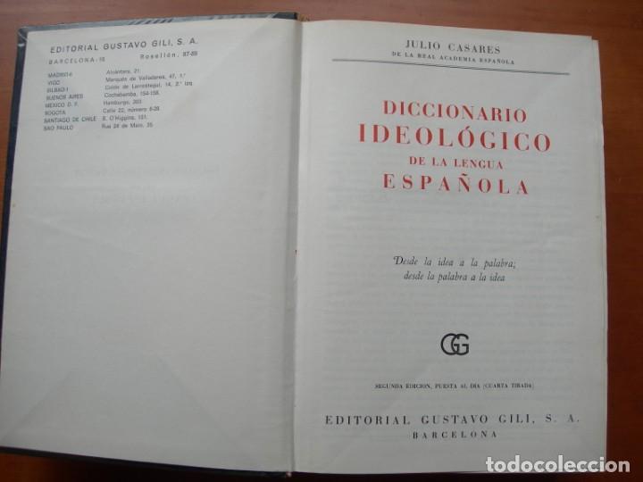 Diccionarios de segunda mano: DICCIONARIO IDEOLÓGICO DE LA LENGUA ESPAÑOLA / JULIO CASARES DE LA REAL ACADEMIA ESPAÑOLA - Foto 2 - 262813495