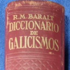 Diccionarios de segunda mano: DICCIONARIO DE GALICISMOS - RAFAEL MARÍA BARALT - JOAQUÍN GIL EDITOR (1945). Lote 263124200