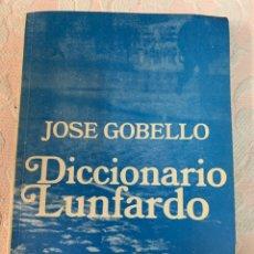 Diccionarios de segunda mano: DICCIONARIO LUNFARDO. Lote 263188735
