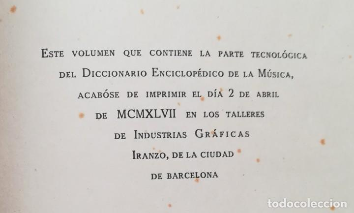 Diccionarios de segunda mano: DICCIONARIO ENCICLOPÉDICO DE LA MÚSICA - 1947 - CENTRAL CATALANA PUBLICACIONES - PJRB - Foto 5 - 263210860