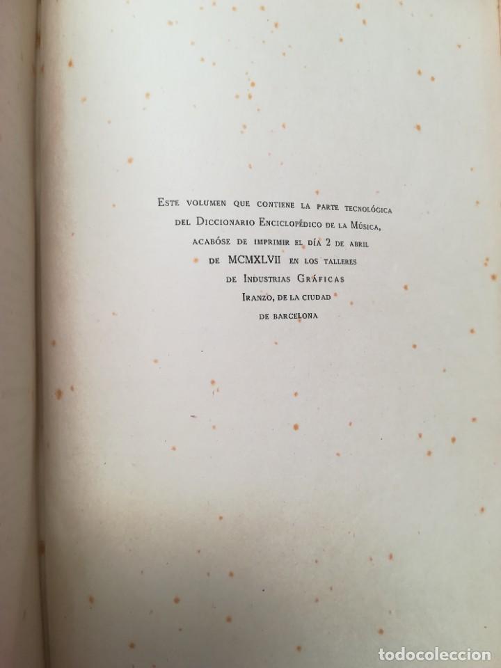 Diccionarios de segunda mano: DICCIONARIO ENCICLOPÉDICO DE LA MÚSICA - 1947 - CENTRAL CATALANA PUBLICACIONES - PJRB - Foto 6 - 263210860