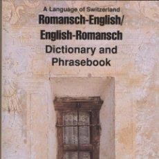 Diccionarios de segunda mano: ROMANSCH-ENGLISH/ENGLISH-ROMANSCH.DICTIONARY AND PHRASEBOOK.VVAA.HIPPOCRENEBOOKS.2000.. Lote 263235435