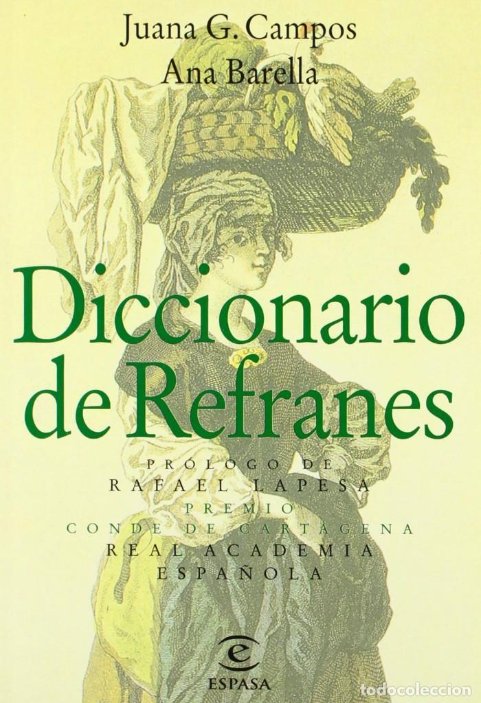 DICCIONARIO DE REFRANES DE LA REAL ACADEMIA ESPAÑOLA (Libros de Segunda Mano - Diccionarios)