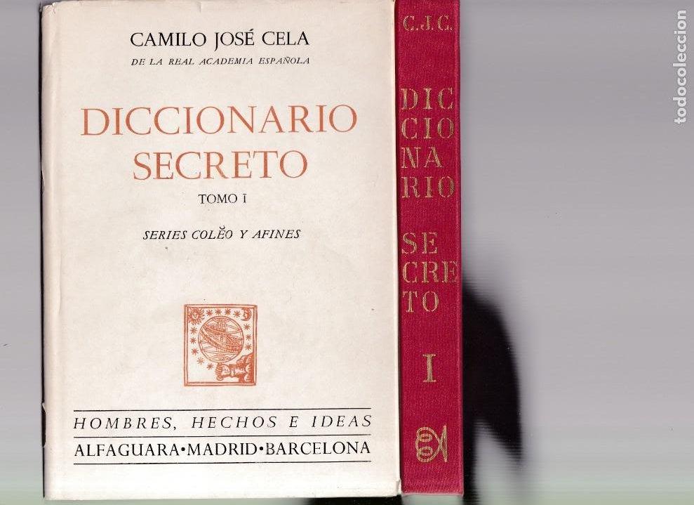 CAMILO JOSÉ CELA - DICCIONARIO SECRETO / TOMO I - ALFAGUARA EDITORIAL 1972 / 4ª EDICION (Libros de Segunda Mano - Diccionarios)