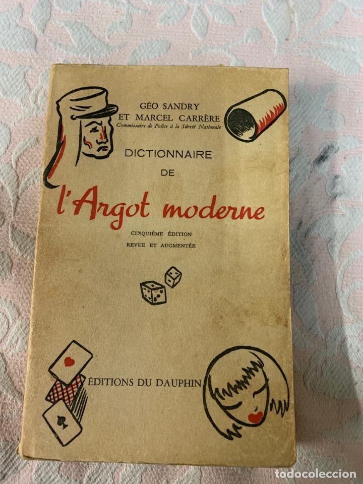 L' ARGOT MODERNE, GEO SANDRY (Libros de Segunda Mano - Diccionarios)