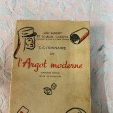 Diccionarios de segunda mano: L' ARGOT MODERNE, GEO SANDRY. Lote 263746195
