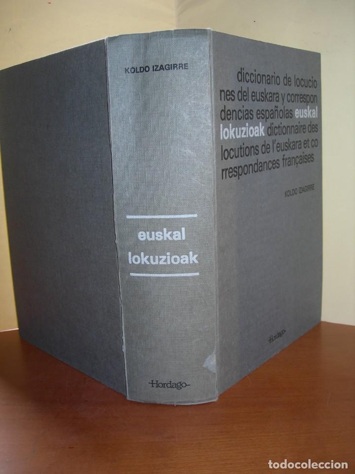 DICCIONARIO DE LOCUCIONES DEL EUSKERA Y CORRESPONDENCIAS ESPAÑOLAS / KOLDO IZAGUIRRE (Libros de Segunda Mano - Diccionarios)
