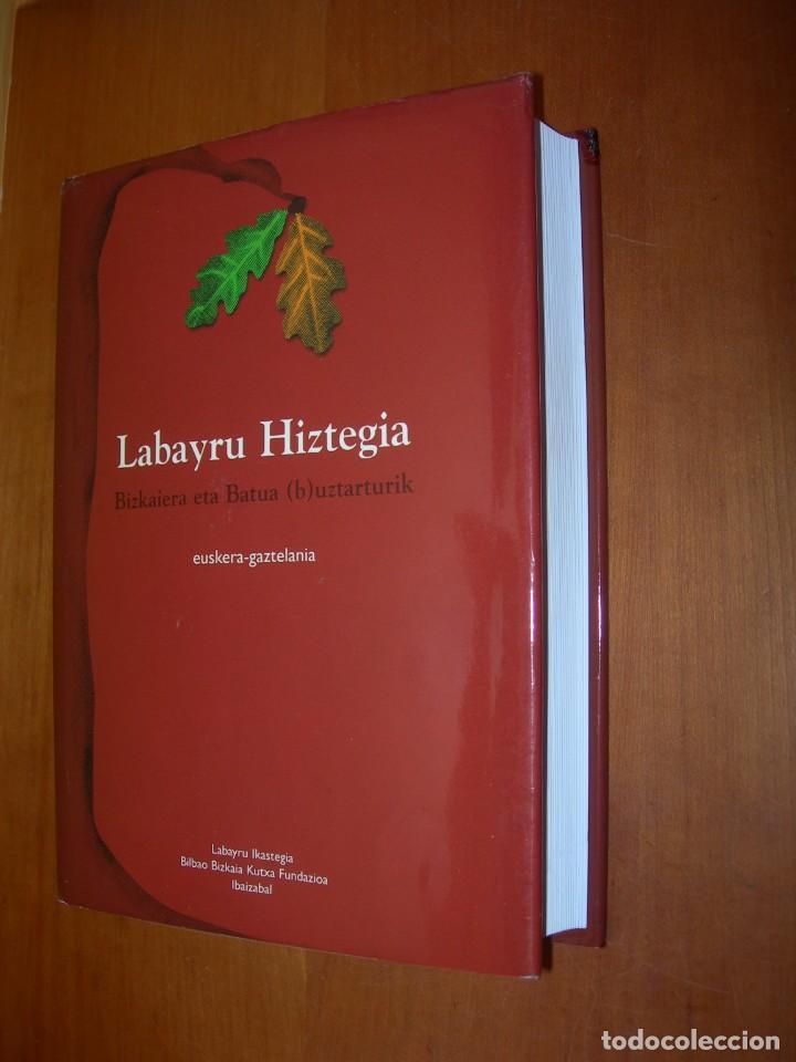 LABAYRU HIZTEGIA / BIZKAIERA ETA BATUA ( B ) UZTARTURIK / EUSKERA-GAZTELANIA (Libros de Segunda Mano - Diccionarios)