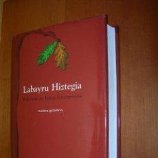 Diccionarios de segunda mano: LABAYRU HIZTEGIA / BIZKAIERA ETA BATUA ( B ) UZTARTURIK / EUSKERA-GAZTELANIA. Lote 263806330