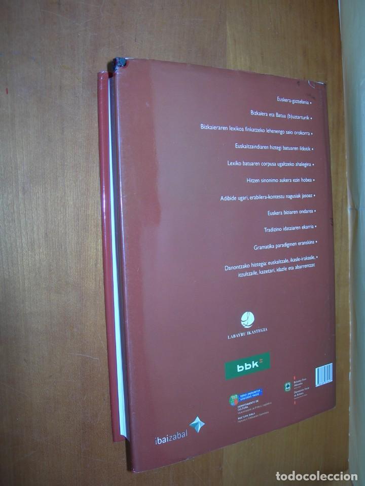 Diccionarios de segunda mano: LABAYRU HIZTEGIA / BIZKAIERA ETA BATUA ( B ) UZTARTURIK / EUSKERA-GAZTELANIA - Foto 2 - 263806330