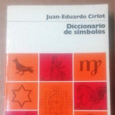 Livres d'occasion: JUAN EDUARDO CIRLOT, DICICONARIO DE SÍMBOLOS, LABOR, 1979. Lote 264087770