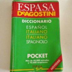 Diccionarios de segunda mano: DICCIONARIO ESPAÑOL ITALIANO, ITALIANO SPAGNOLO, ESPASA DE AGOSTINI POCKET 1994. Lote 264435794