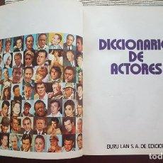 Diccionarios de segunda mano: DICCIONARIO DE ACTORES. BURU LAN SA. DE EDICIONES, AÑO 1973. Lote 264529199