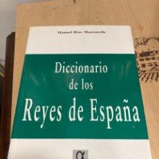 Diccionarios de segunda mano: LIBRO DICCIONARIO DE LOS REYES ESPAÑOLES. Lote 264988754