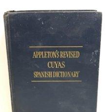 Diccionarios de segunda mano: APPLETON'S REVISED CUYAS SPANISH DICTIONARY BY ARTURO 1953. Lote 265136614