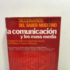 Diccionarios de segunda mano: DICCIONARIO DEL SABER MODERNO. LA COMUNICACIÓN Y LOS MAS MEDIA.. Lote 265137679