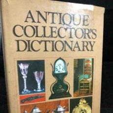 Diccionarios de segunda mano: ANTIQUE COLLECTORS' DICTIONARY. ILUSTRADO 1963, EN INGLÉS DICCIONARIO DE ANTICUARIO. Lote 266596038