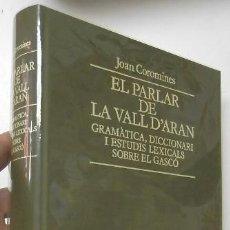 Libri di seconda mano: EL PARLAR DE LA VALL D'ARAN - JOAN COROMINES. Lote 266854364