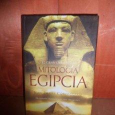 Libri di seconda mano: EL GRAN LIBRO DE LA MITOLOGIA EGIPCIA / DICCIONARIO - JEAN PIERRE CORTEGGIANI DISPONGO DE MAS LIBROS. Lote 266862904