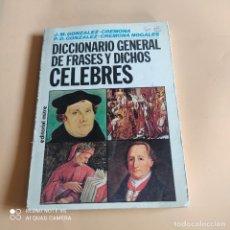 Diccionarios de segunda mano: DICCIONARIO GENERAL DE FRASES Y DICHOS CELEBRES. 1987. EDITORIAL MITRE. 227 PAGS.. Lote 267345924