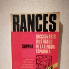 Diccionarios de segunda mano: DICCIONARIO ILUSTRADO DE LA LENGUA - ESPAÑOLA - RANCES SOPENA - EDITORIAL SOPENA. Lote 269015789