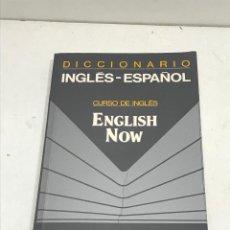 Diccionarios de segunda mano: DICCIONARIO VOX INGLÉS-ESPAÑOL CURSO DE INGLÉS. ENGLISH NOW BIBLOGRAF AÑO 1992. Lote 269051933