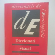 Diccionarios de segunda mano: DICCIONARI VISUAL DUDEN. DICCIONARIS DE L'ENCICLOPÈDIA. ENCICLOPEDIA CATALANA. Lote 269103678