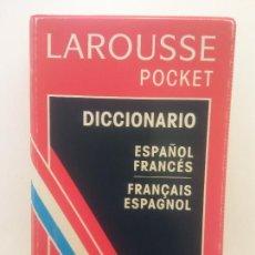 Diccionarios de segunda mano: DICCIONARIO ESPAÑOL- FRANCÉS. FRANÇAIS - ESPAGNOL. LAROUSSE POCKET. EDITORIAL LAROUSSE. Lote 269103858