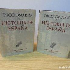 Diccionarios de segunda mano: DICCIONARIO DE HISTORIA DE ESPAÑA. REVISTA DE OCCIDENTE. 2 TOMOS. 1952.. Lote 269330218