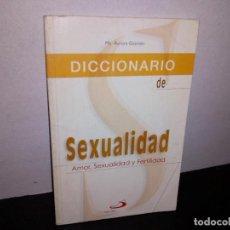 Diccionarios de segunda mano: 27- DICCIONARIO DE SEXUALIDAD, AMOR, FELICIDAD Y FERTILIDAD - MA. AURORA GUZMÁN. Lote 269364058