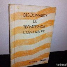 Diccionarios de segunda mano: 27- DICCIONARIO DE TECNICISMOS CONTABLES. Lote 269364918