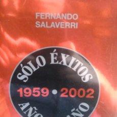 Diccionarios de segunda mano: SÓLO ÉXITOS 1955 - 2002 AÑO A AÑO, FERNANDO SALAVERRI, ED. FUNDACIÓN AUTOR.. Lote 269821713