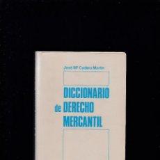 Diccionarios de segunda mano: DICCIONARIO DE DERECHO MERCANTIL - JOSÉ Mª CODERA MARTÍN - EDITORIAL PIRÁMIDE 1979. Lote 269936878