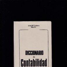 Diccionarios de segunda mano: DICCIONARIO DE CONTABILIDAD - JOSÉ Mª CODERA MARTÍN - EDITORIAL PIRÁMIDE 1980. Lote 269937018