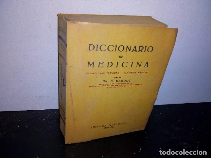 35- DICCIONARIO DE MEDICINA, EXPRESIONES TÉCNICAS, TÉRMINOS MÉDICOS - DR. E. DABOUT - 1965 (Libros de Segunda Mano - Diccionarios)