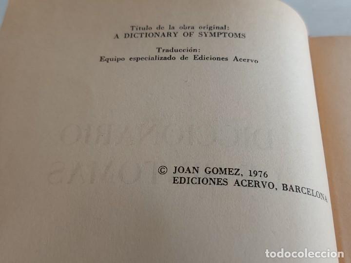 Diccionarios de segunda mano: DICCIONARIO DE SÍNTOMAS / DRA. JOAN GÓMEZ / EDICIONES ACERVO-1981 / LIBRO DE OCASIÓN !! - Foto 2 - 270870098