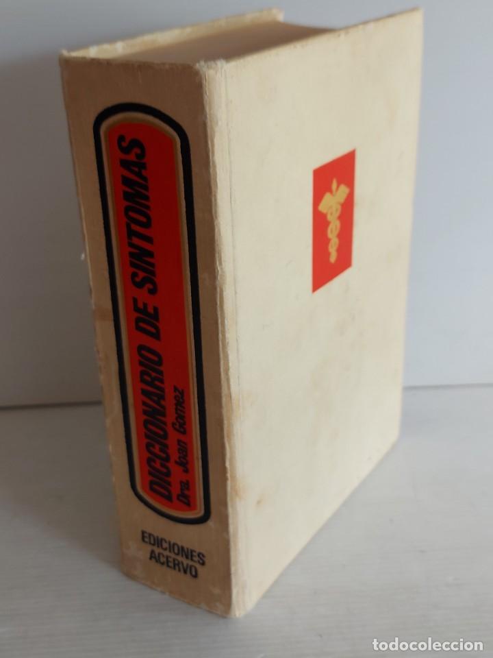 Diccionarios de segunda mano: DICCIONARIO DE SÍNTOMAS / DRA. JOAN GÓMEZ / EDICIONES ACERVO-1981 / LIBRO DE OCASIÓN !! - Foto 4 - 270870098