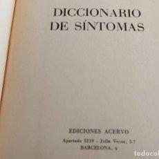 Diccionarios de segunda mano: DICCIONARIO DE SÍNTOMAS / DRA. JOAN GÓMEZ / EDICIONES ACERVO-1981 / LIBRO DE OCASIÓN !!. Lote 270870098