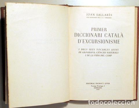 SALLARÈS, JOAN - PRIMER DICCIONARI CATALÀ D'EXCURSIONISME - BARCELONA 1959 (Libros de Segunda Mano - Diccionarios)