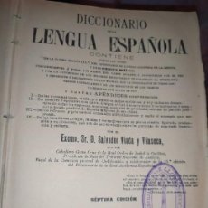 Diccionarios de segunda mano: DICCIONARIO DE LA LENGUA ESPAÑOLA VIADA Y VILASECA SALVADOR 1917 SÉPTIMA EDICIÓN. Lote 270984798