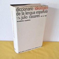 Diccionarios de segunda mano: JULIO CASARES - DICCIONARIO IDEOLOGICO DE LA LENGUA ESPAÑOLA DE LA REAL ACADEMIA - 1985. Lote 271017628