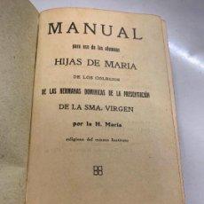 Diccionarios de segunda mano: MANUAL PARA USO DE LAS ALMAS HIJAS DE MARIA, AÑO 1922, 375PAGS. Lote 273343113