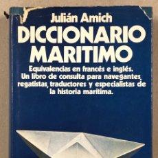 Livros em segunda mão: DICCIONARIO MARÍTIMO. JULIÁN AMICH. EDITORIAL JUVENTUD 1971.. Lote 276129818