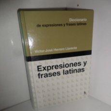 Diccionarios de segunda mano: EXPRESIONES Y FRASES LATINAS - VICTOR JOSE HERRERO LLORENTE - EDI. GREDOS - DISPONGO DE MAS LIBROS. Lote 276148628