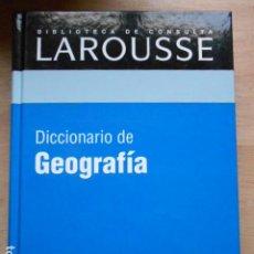 Diccionarios de segunda mano: DICCIONARIO DE LAROUSSE DE GEOGRAFIA. Lote 276665043