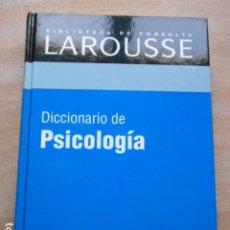 Diccionarios de segunda mano: DICCIONARIO DE LAROUSSE DE PSICOLOGIA. Lote 276665283