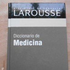 Diccionarios de segunda mano: DICCIONARIO DE LAROUSSE DE MEDICINA. Lote 276665403