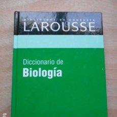 Diccionarios de segunda mano: DICCIONARIO DE LAROUSSE DE BIOLOGIA. Lote 276665488